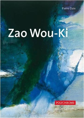 Pierre Daix - Zao Wou-Ki