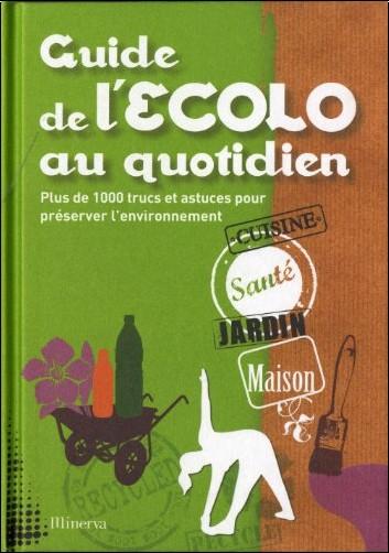 Emilie Courtat - Guide de l'Ecolo au quotidien