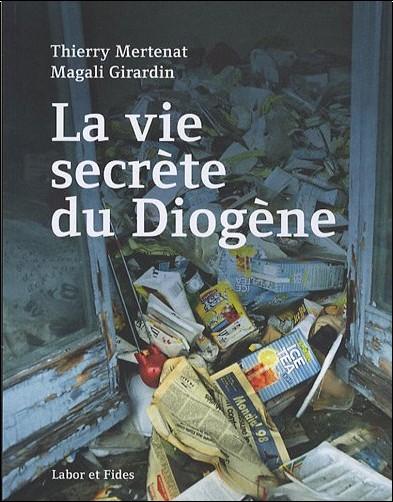 Thierry Mertenat - La Vie secrète du Diogène