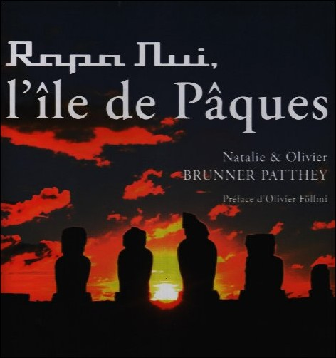 Natalie Brunner-Patthey - Rapa Nui, l'île de Pâques