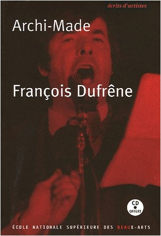 François Dufrêne - Archi-Made (1CD audio)