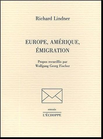 Richard Lindner - Europe, Amérique, émigration