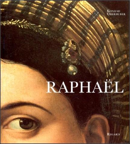 Konrad Oberhuber - Raphaël. 160 illustrations