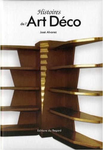 José Alvarez - Histoires de l'Art Déco