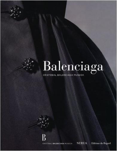 Marie-Andrée Jouve - Balenciaga : Cristobal Balenciaga Museoa