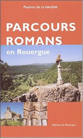 Pauline de La Malène - Parcours romans en Rouergue