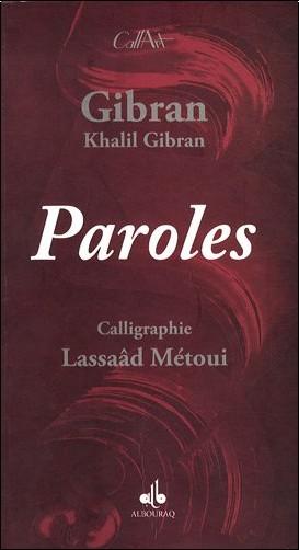 GIBRAN et METOUI Lassaâd - PAROLES - CALLIGRAPHIES LASSAAD METOUI