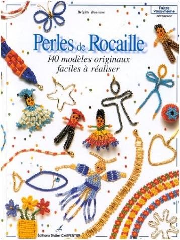 Bonnave Brigitte - Perles de rocaille 140 modeles originaux