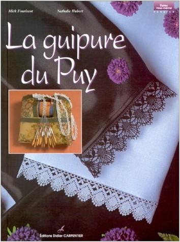 Mick Fouriscot - La Guipure du Puy