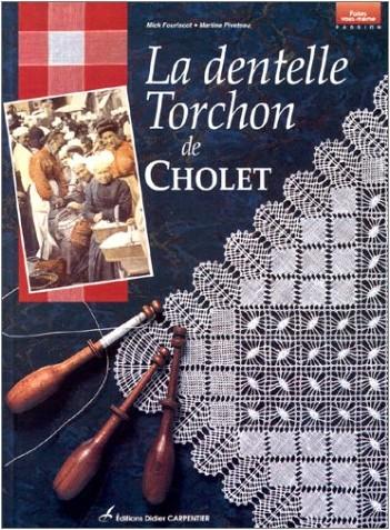 Mick Fouriscot - La Dentelle Torchon de Cholet