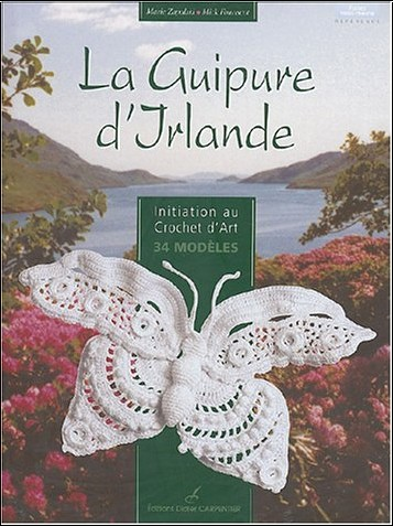 Marie Zapalski - La Guipure d'Irlande