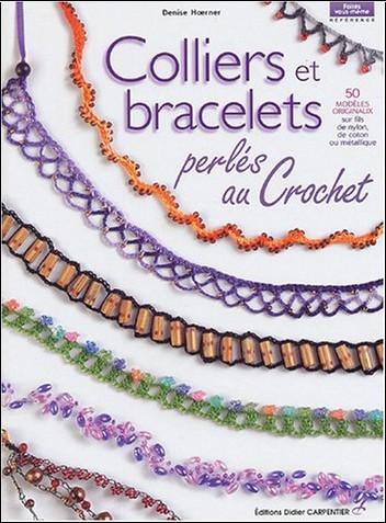 Denise Hoerner - Colliers et bracelets : Perlés au crochet