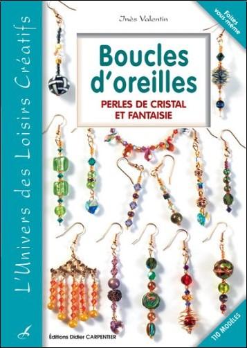 Inès Valentin - Boucles d'oreilles : Perles de cristal et fantaisie