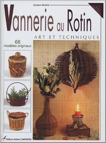 Josyane Gendre - Vannerie au Rotin : Art et Techniques