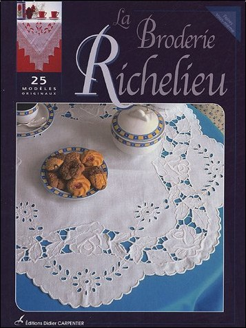 Editions Carpentier - La Broderie Richelieu
