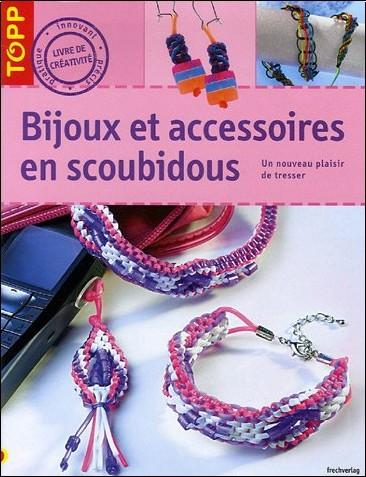 Bijoux et accesoires en scoubidou sieglinde holl livres - Livre de scoubidou ...