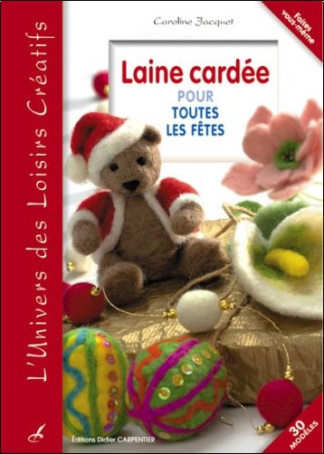 Caroline Jacquet - Laine cardée pour toutes les fêtes