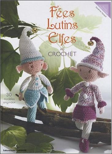 Sandrine Harault - Fées, Lutins, Elfes au crochet