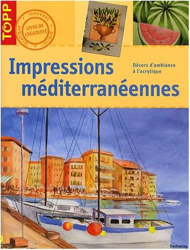 Brigitte Pohle - Impressions méditerranéennes