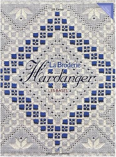 Jill Carter - La Broderie Hardanger : Les bases