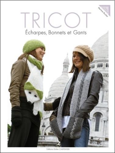 Martine Routier - Tricot : Echarpes, bonnets et gants