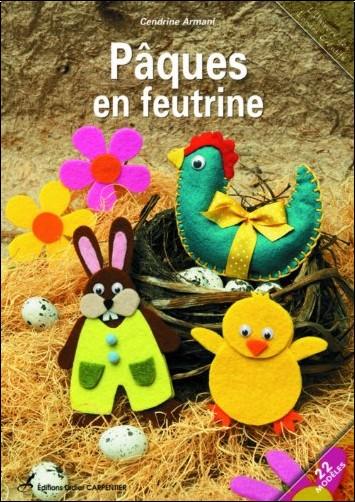 Cendrine Armani - Pâques en feutrine