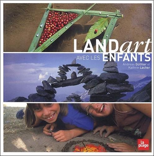 Andreas Güthler - Land Art avec les enfants