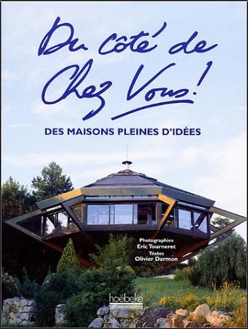 Olivier Darmon - Du côté de chez vous ! Des maisons pleines d'idées