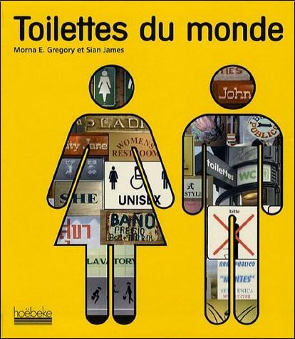 Morna E. Gregory - Toilettes du monde