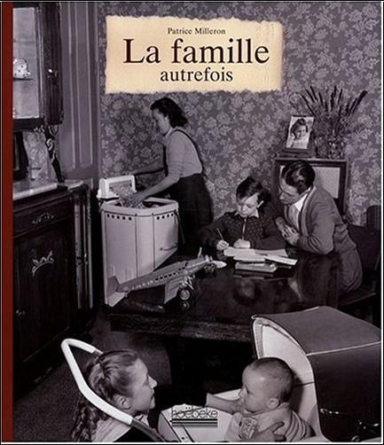Patrice Milleron - La famille autrefois
