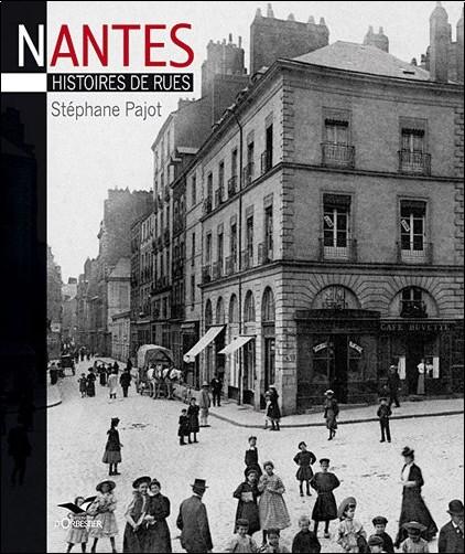 Stéphane Pajot - Nantes histoires de rue