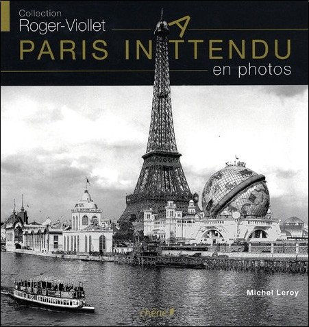 Michel Leroy - Paris inattendu en photos
