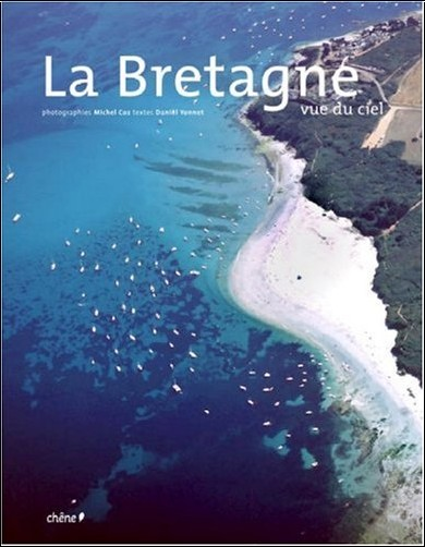 Michel Coz - La Bretagne vue du ciel