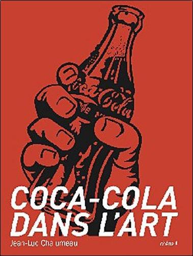 Jean-Luc Chalumeau - Coca Cola dans l'art
