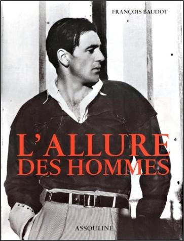 Francois Baudot - L'Allure des hommes