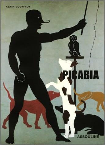 Alain Jouffroy - Picabia