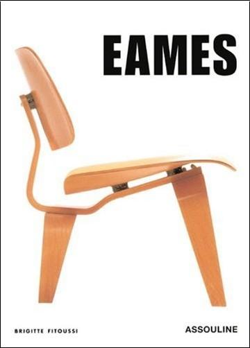 Brigitte Fitoussi - Eames: Furniture 1941-1978