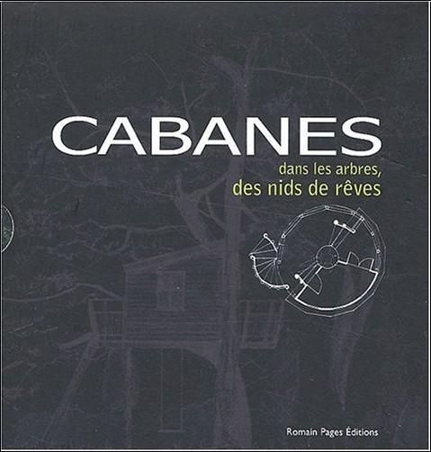 Delphine Taleyson - Cabanes dans les arbres, des nids de rêves : Coffret deux volumes