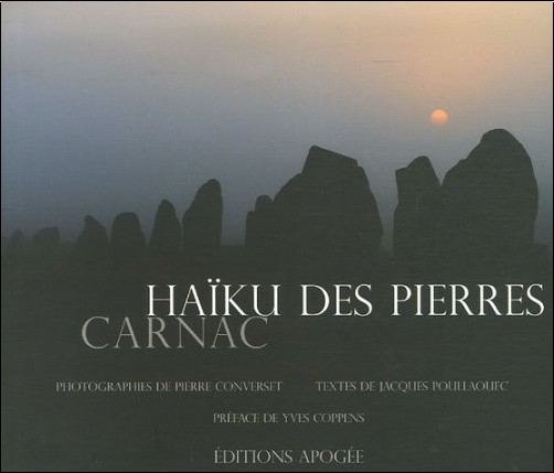Pierre Converset - Haïku des pierres : Carnac