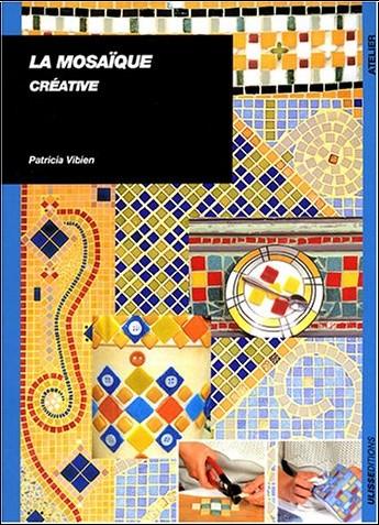 Patricia Vibien - La mosaïque créative