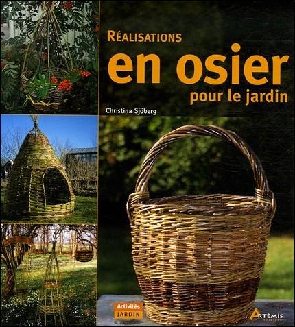 Ralisations en osier pour le jardin christina sjberg for Decoration osier pour jardin