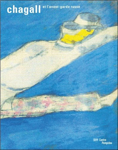 Angela Lampe - Chagall et l'avant-garde russe
