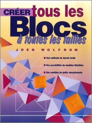 Joen Wolfrom - Créer tous les blocs à toutes les tailles