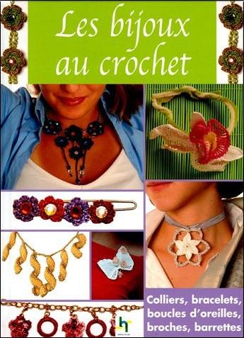 Simon Jo  Lle   Les Bijoux Au Crochet   Colliers  Bracelets  Boucles D