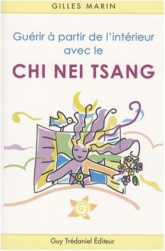 Gilles Marin - Guérir à partir de l'intérieur avec le Chi Nei Tsang