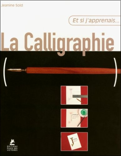 Jeanine Sold - La Calligraphie