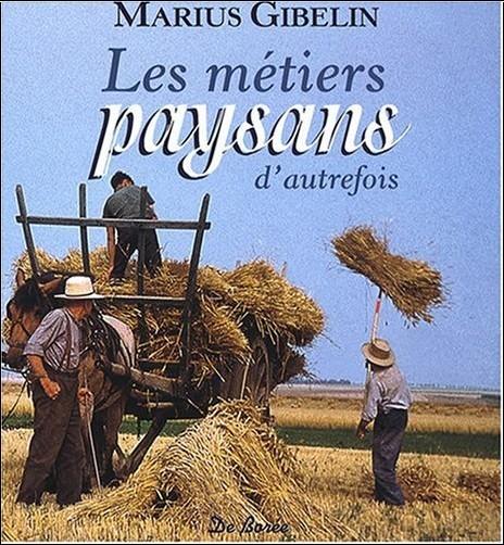 Marius Gibelin - Metiers Paysans (les)