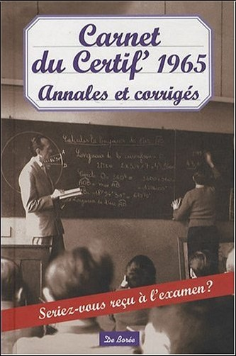 Novarino Albine - Carnet du Certif' 1965 Annales et Corriges