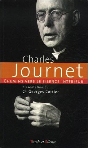 Charles Journet - Chemins vers le silence intérieur avec Charles Journet