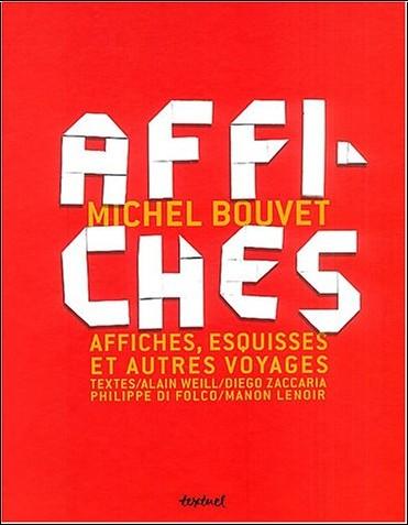 Michel Bouvet - Michel Bouvet, affiches, esquisses et autres voyages